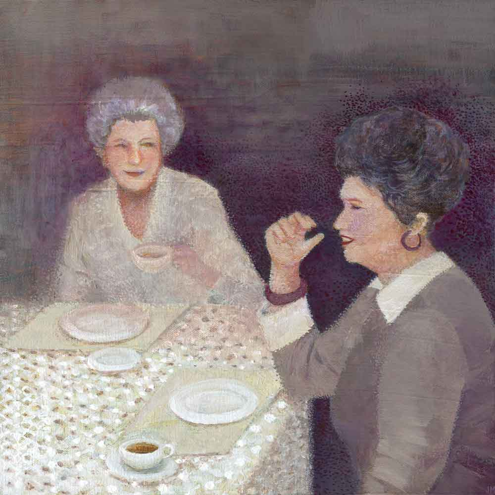 "Edna and Barbara Have Coffee • 12""x12"" • 2015"