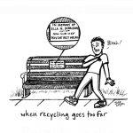 """""""Recycle or die"""""""