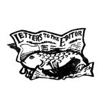 Letters to the Editor (fishwrap)