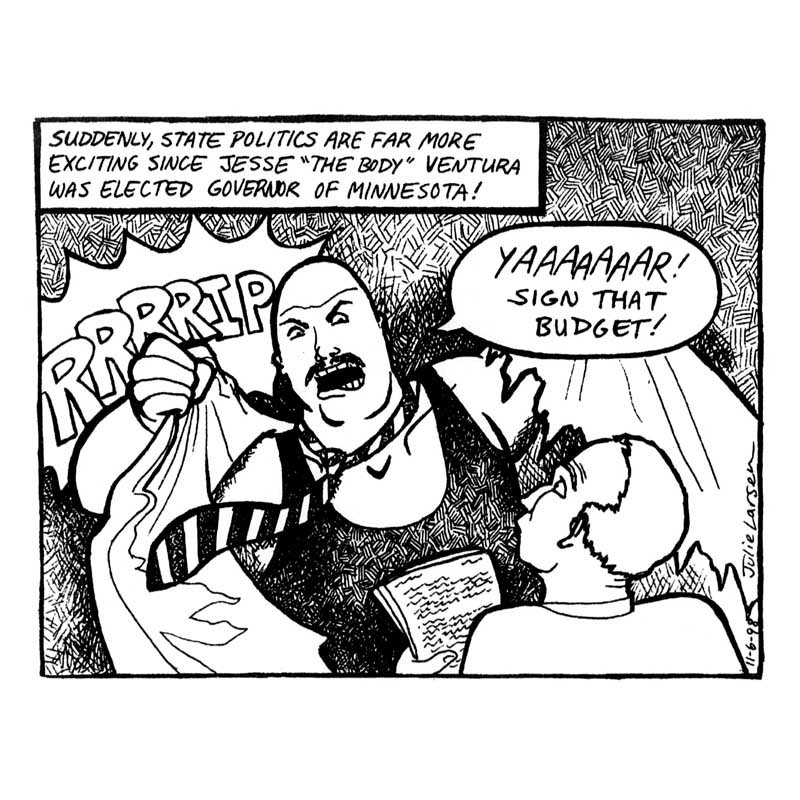 Cartoon about Jesse Ventura as governor