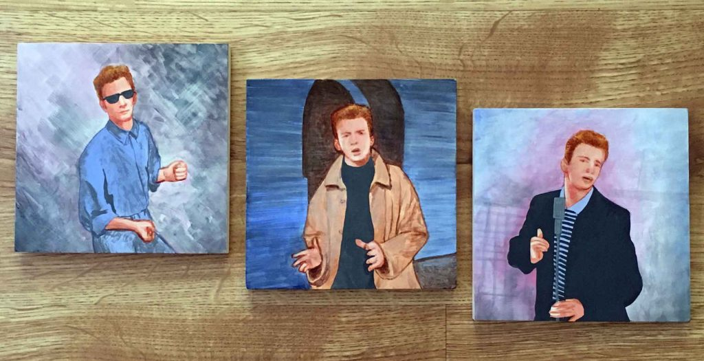 "Never Gonna Give You Up triptych • 8"" x 8"" each (x3)"